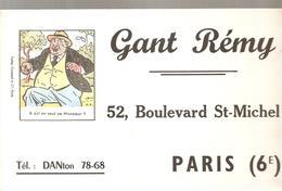 Buvard Gant Rémy 52, Boulevard St-Michel Paris VI ème A Qui En Veut Ce Monsieur? - Textile & Clothing