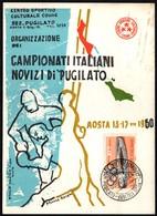 BOXING - ITALIA AOSTA 1960 - CAMPIONATI NAZIONALI NOVIZI PUGILATO - CARTOLINA UFFICIALE - Scherma