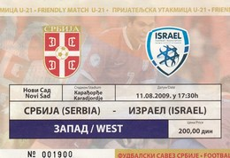 Ticket U21 Football Match Serbia Vs Israel 2009. National Team Under-21 - Tickets D'entrée