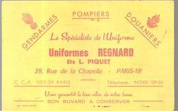 Buvard Uniformes REGNARD Ets L. PIQUET 28, Rue De La Chapelle Paris 18 ème Gendarmes Pompiers Douaniers - Textile & Clothing