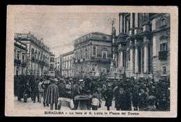 SIRACUSA - 1935 - FESTA DI S.LUCIA  CON PROCESSIONE IN PIAZZA DEL DUOMO - ANIMATISSIMA!!! - Manifestazioni