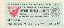 Ticket FC Red Star Crvena Zvezda Belgrade Serbia Yugoslavia - Inter Internazionale Italy Italia 1981 Football Match UEFA - Tickets D'entrée