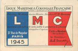 LIGUE MARITIME ET COLONIALE FRANCAISE CARTE DE SOCIETAIRE 27 RUE DE MOGADOR PARIS 1945 - Old Paper