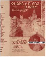 CAF CONC CHARLOTTE DESBLY SCALA DRAME RÉALISTE PARTITION QUAND Y A PAS D'LUNE COMBE DANERTY PAOLINI 1912 ILL POUSTHOMIS - Autres