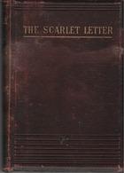 THE SCARLET LETTER, NATHANIEL HAWTHORNE, LONDON, ≈1893 - Livres Anciens