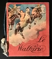 CALENDARIETTO 1945 LE VALCHIRIE - Calendari