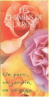 Tematica - Fiori - Rose - Volantino Pubblicitario - Les Chemins De La Rose - Un Parc, Un Jardin, Un Voyage… - Doué La Fo - Pubblicitari