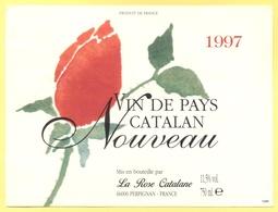 Tematica - Fiori - Rose - Etichetta Di Bottiglia Di Vino - 1997 - Vin De Pays Catalan - Nouveau - La Rose Catalane - Altri