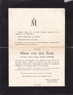 BRUXELLES UCCLE Jeanne PIESSENS épouse MAUS Van Den EEDE 1874-1949 Directeur Télégraphes Et Téléphones - Overlijden