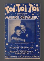 Partition Toi Toi Toi Maman Création Maurice Chevalier De 1941 - Partitions Musicales Anciennes