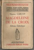 Maurice Garçon : Magdeleine De La Croix, Abbesse Diabolique - Religion