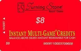 Turning Stone Casino - Verona NY - $8 Instant Multi-Game Credits - XX17 Issue (See Description) - Casino Cards