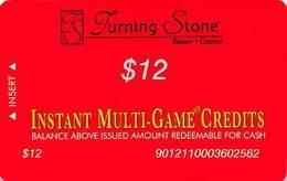 Turning Stone Casino - Verona NY - $12 Instant Multi-Game Credits - XX17 Issue (See Description) - Casino Cards