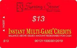 Turning Stone Casino - Verona NY - $13 Instant Multi-Game Credits - XX17 Issue (See Description) - Casino Cards