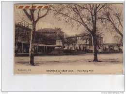BAGNOLS SUR CEZE - Place Bourg Neuf - Très Bon état - Bagnols-sur-Cèze