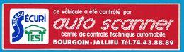 AUTOCOLLANT RESEAU SECURITE TEST AUTO SCANNER CENTRE DE CONTROLE TECHNIQUE AUTOMOBILE BOURGOIN-JALLIEU - Autocollants