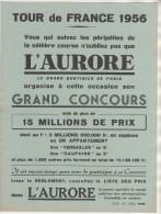 CYCLISME PUBLICITE CONCOURS  TOUR DE FRANCE CYCLISTE  1956 -  ENGAGES, LES ETAPES - JOURNAL L AURORE - VOIR LES SCANNERS - Cyclisme