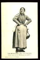 MARSEILLE - 372 : Une Poissonnière -E Ben, Vouei Es Ieu Mieto Que Me Voulès?- (Gros Plan)- CP Très Ancienne, Vers 1900. - Petits Métiers