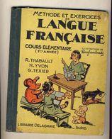 Ancien Livre Scolaire LANGUE FRANCAISE De 1954 Illust RAYLAMBERT - 0-6 Years Old