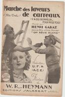 """(GEO1) Marche Des Laveurs De Carreaux , HENRI GARAT , Musique W R HEYMANN , Du Film """" Un Rêve Blond """" - Partitions Musicales Anciennes"""