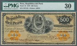 Peru: 500 Soles 1879 P. 10, In Condition: PMG Graded 30 VF. - Pérou