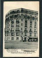 CPA - Hôtel MURAT, Restaurant MURAT, 129 Boulevard Murat Et 50 Rue Claude Terrasse, PARIS - District 16