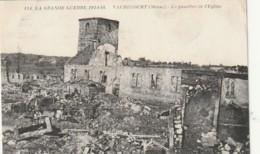 ***  MILITARIA ***   Guerre 14 / 18 - VAUBECOURT  Le Quartier De L'église écrite TTB - France