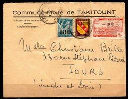 Algérie Commune Mixte De Takitount  Pour Tours 37 - Lettres & Documents
