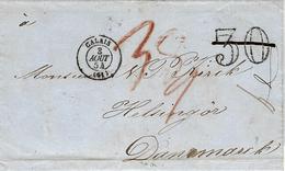 1854- Lettre De CALAIS  ( Pas De Calais )cad T15 Pour Le Danemark  - 30 D T  Barré  + Taxe Danoise Crayon Rouge - 1849-1876: Klassik