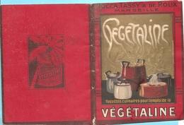 Vieux Papiers- Publicités- Végetaline  - Recettes  Réf 5614 - Publicités