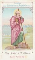 Images Religieuses : Les Saints Apotres : Saint Matthias : 24 Février  ( Chocolaterie - Aiguebelle - Drome ) - Santini
