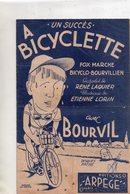 """Partition Musicale Ancienne Bourvil """" A Bicyclette"""" - Noten & Partituren"""