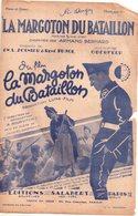 Partition Musicale Ancienne La Margoton Du Bataillon Du Film La Margoton Du Bataillo, - Partituren