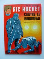 Ric Hochet, Ric Hochet Contre Le Bourreau, Avec Une Dédicace, En EO En TTBE - Ric Hochet