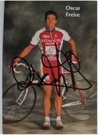 Carte Postale De Oscar FREIRE - Dédicace - Hand Signed - Autographe Authentique - - Cyclisme