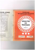Trchnologie Des Fabrications Mécaniques Direction A. Chevalier Analyse Des Travaux Facicule 16 - E. Lecoeur - Delagrave - Books, Magazines, Comics