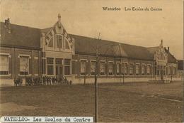 Waterloo : Les Ecoles Du Centre  ( Ecrit Avec Timbre ) - Waterloo