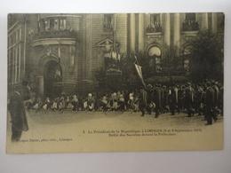 LE PRESIDENT DE LA REPUBLIQUE A LIMOGES 8 ET 9 SEPTEMBRE 1913 DEFILE DES SOCIETES DEVANT LA PREFECTURE N°8 - Limoges