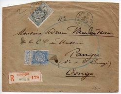 Belgique : Fine Barbe 25c + 50c Sur Lettre Recommandée De 1903 Pour Pangu (Congo Belge, Zaïre) - 1893-1900 Thin Beard