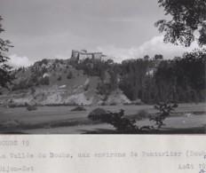 Environs De Pontarlier 25 - Photographie - Château Vallée Du Doubs - Mars 1954 - Pontarlier
