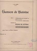 """Chanson De Blaisine """"A Ma Mère"""" Tirée De """"L'Ouvrier Qui Pleure"""" Drame 1 Acte Maurice Magre Musique Déodat De Sévérac - Partitions Musicales Anciennes"""