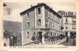 GEX - Hôtel Du Commerce, Mme Laurent, Propriétaire, Et Rue Du Journans - Très Bon état - Gex
