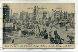 Ireland County Dublin Sackville Street O'connell Bridge Dublin After Easter Rising 1916 - Dublin