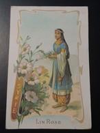 CHROMO. Lith. Romanet. FLEURS Symbole Des Pays. Femme En Habit Folklorique.  LIN ROSE.  SYRIE. - Old Paper