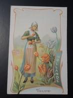 CHROMO. Lith. Romanet. FLEURS Symbole Des Pays. Femme En Habit Folklorique.  TULIPE.  HOLLANDE - Old Paper