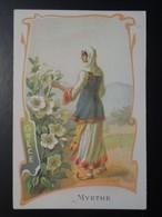 CHROMO. Lith. Romanet. FLEURS Symbole Des  Pays .Femmeen  Habit  Folklorique.  MYRTHE.  GRECE - Old Paper