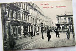 BUCURESTI 1900 Calea VICTORIEI, SPLENDID Hotel, Necirculata - Romania