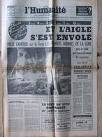 Journal L'Humanité (22 Juil 1969) Lem Apollo - Suez Bombardé - Luna 15 - Monde De La Plongée - Journaux - Quotidiens