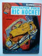 Ric Hochet, Epitaphe Pour Ric Hochet, En EO En TTBE - Ric Hochet