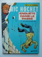 Ric Hochet, Enquête Dans Le Passé,en EO En TTBE - Ric Hochet